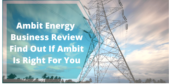 Ambit Energy Business Review