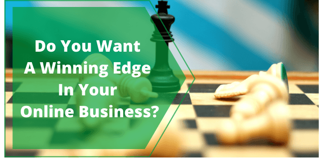 9 Factors To Get A Winning Edge In Your Online Business