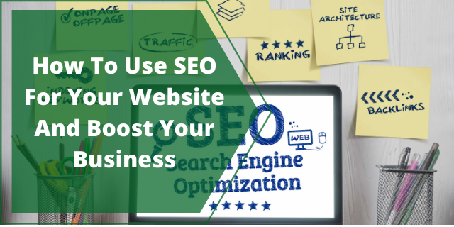 How To Use SEO For Your Website