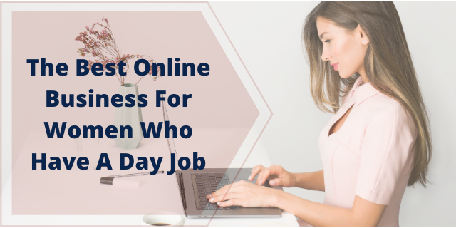 The Best Online Business For Women